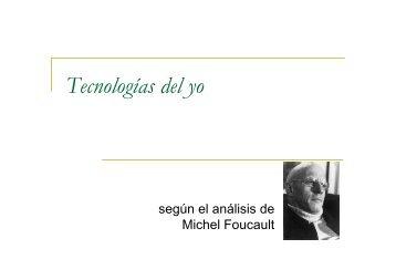 Tecnologías del yo - Hecho Histórico