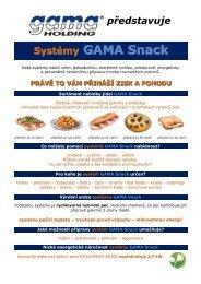 Nové systémy GAMA SNACK - GAMA HOLDING Praha