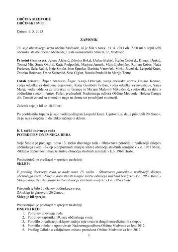 OBČINA MEDVODE OBČINSKI SVET Datum: 6. 5. 2013 ZAPISNIK ...