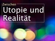 Zwischen Utopie und Realität - Utopia.de
