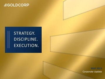 Corporate Presentation - Goldcorp