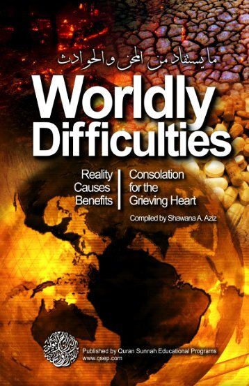 Worldly Difficulties - Reality, Causes and Benefits Published ... - QSEP