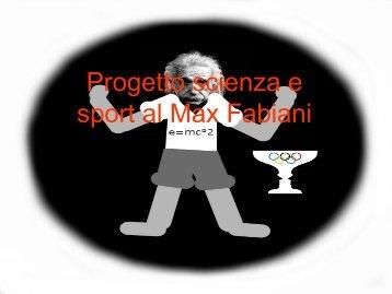 Progetto scienza e sport al Max Fabiani - Progetto Lauree ...