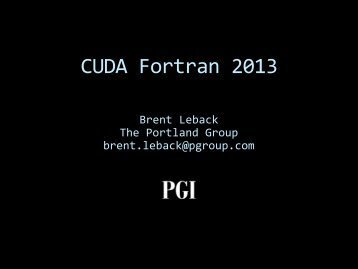 CUDA Fortran 2013 | GTC 2013
