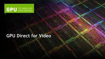 Video I/O with GPU