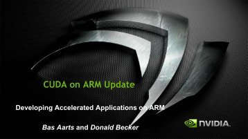 CUDA on ARM Update | GTC 2013 - GPU Technology Conference