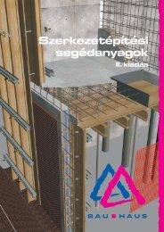 Szerkezetépítési segédanyagok (pdf - 12,4 MB) - Bau-Haus Kft.