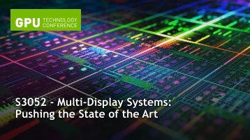 Multi-Display Systems Pushing the State of the Art | GTC 2013