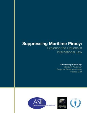 Suppressing Maritime Piracy: Exploring the Options in ... - acuns