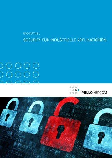 Security für industrielle Applikationen - Yello NetCom GmbH