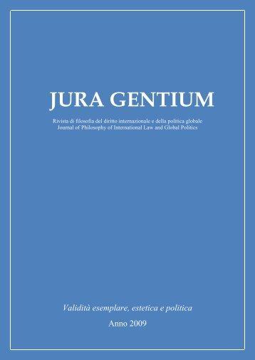Volume VI, 2009, numero monografico Validità ... - Jura Gentium