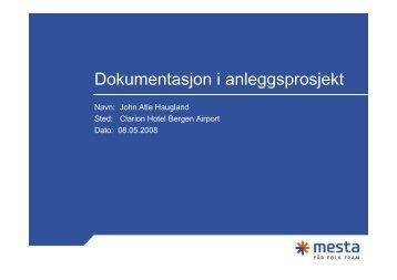Dokumentasjon i anleggsprosjekt - BA-Nettverket