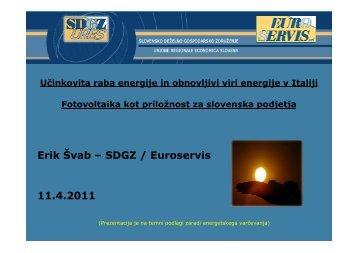 Erik Švab – SDGZ / Euroservis 11.4.2011