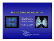 Hot and Dense Nuclear Matter - Department of Physics and Astronomy