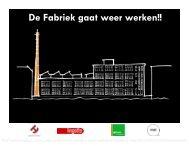 De Fabriek gaat weer werken!! - mathenesserdijk.info