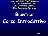 La Bioetica - Studium - Università degli Studi di Catania