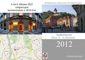GRAZ 4. - 6. OKTOBER 4. bis 6. Oktober 2012 congress graz ...