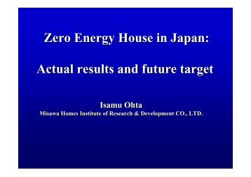 Zero Energy House in Japan: Actual results and future target Zero ...
