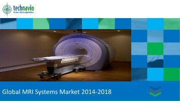 Global MRI Systems Market 2014-2018