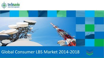 Global Consumer LBS Market 2014-2018