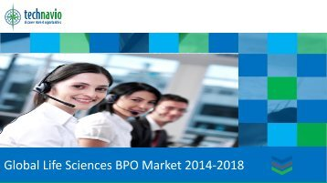 Global Life Sciences BPO Market 2014-2018