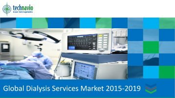 Global Dialysis Services Market 2015-2019
