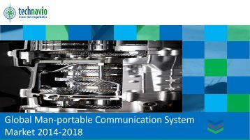Global Man-portable Communication System Market 2014-2018