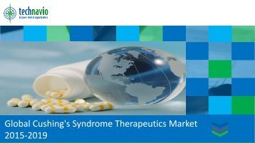 Global Cushing's Syndrome Therapeutics Market 2015-2019