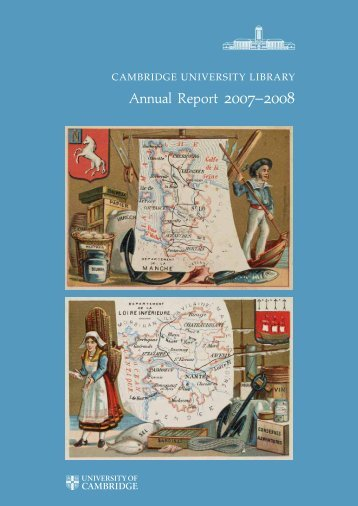 Annual Report 2007–2008 - Cambridge University Library ...
