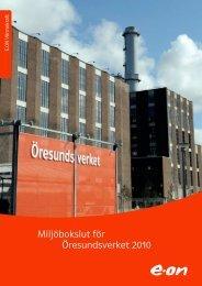 Miljöbokslut för Öresundsverket 2010 - E-on