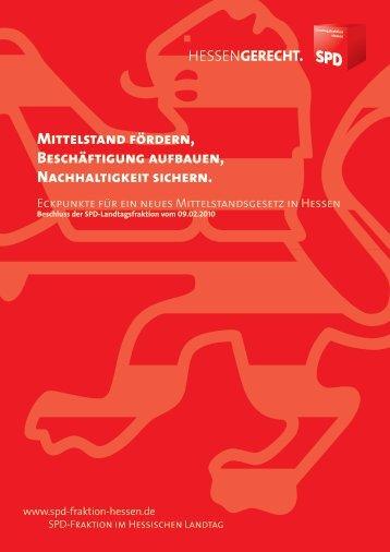 Mittelstand fördern, Beschäftigung aufbauen ... - SPD Hessen