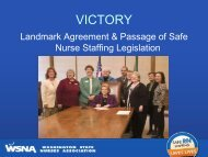 RN Staffing Law 2008 - The Washington State Nurses Association