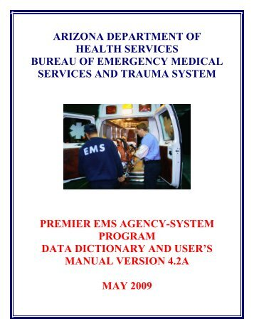 Premier EMS Agency-Syste Program Data Dictionary ... - NHTSA