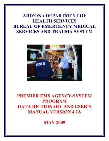 Premier EMS Agency-Syste Program Data Dictionary ... - NHTSA