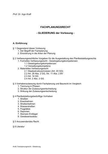 Fachplanungsrecht Gliederung - Prof. Dr. iur. Ingo Kraft
