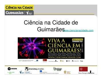 Guimarães - Ciência Viva