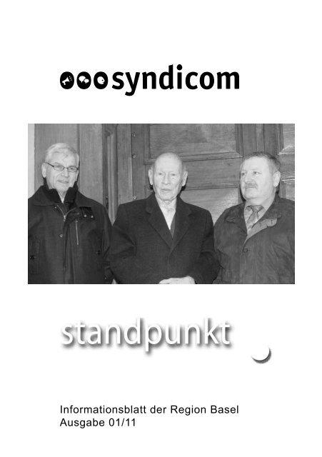 Informationsblatt der Region Basel Ausgabe 01/11 - syndicom ...