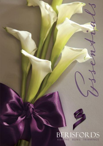 Download the Essentials 2013 Brochure - Berisfords Ribbons