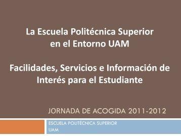 Jornada de Acogida 2011-2012 - Escuela Politécnica Superior