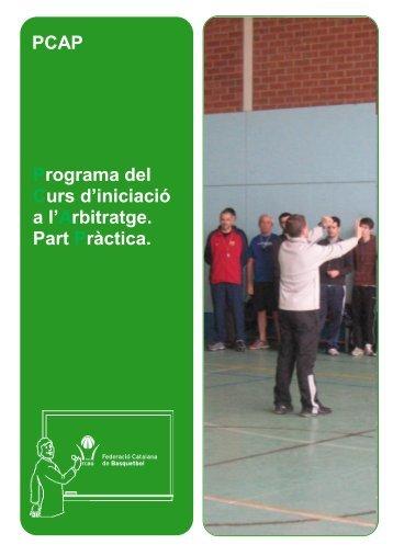 PCAP Programa del Curs d'iniciació a l'Arbitratge. Part Pràctica.