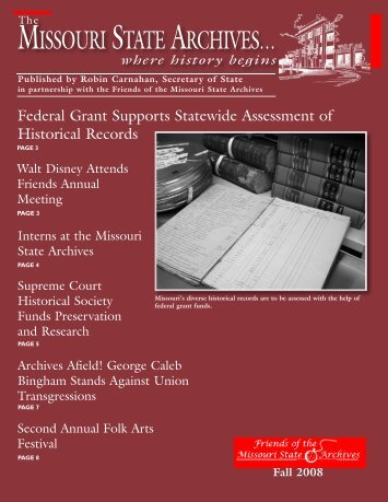 Fall 2008 Missouri State Archives Newsletter - Friends of the ...