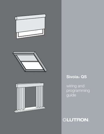 Sivoia® QS wiring and programming guide - Hill Residential Systems