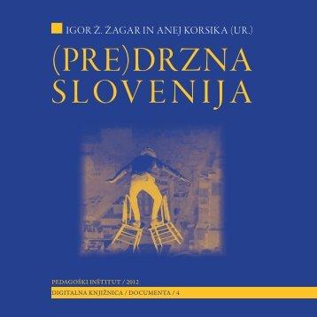 (Pre)drzna Slovenija - Pedagoški inštitut