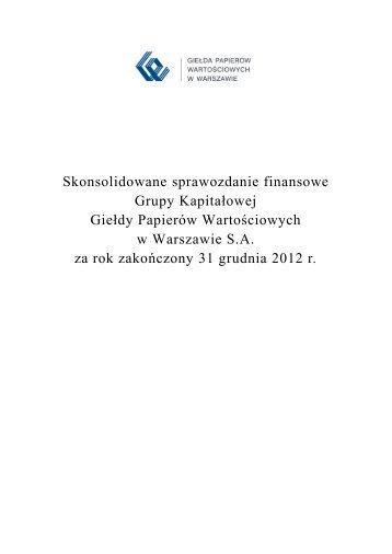 Skonsolidowane sprawozdanie finansowe Grupy Kapitałowej ... - GPW