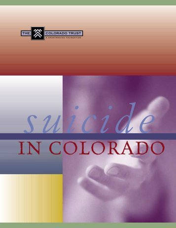 SUICIDE IN COLORADO SUMMARY - The Colorado Trust