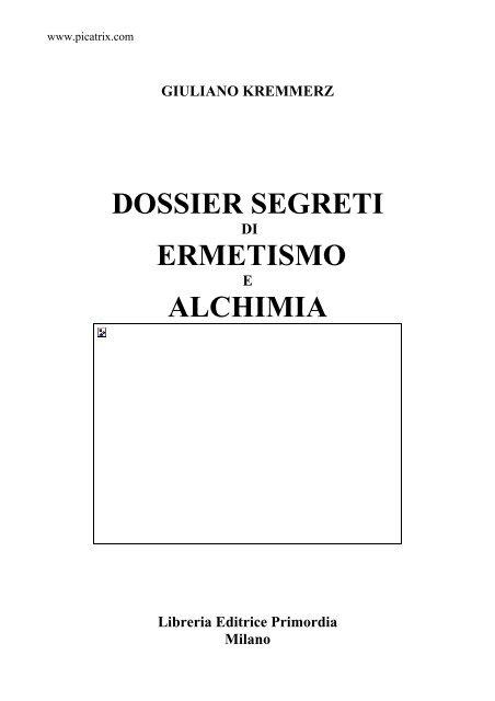 Calendario Magico Mestruazioni Antico.Dossier Segreti Ermetismo Alchimia Esolibri