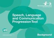 Speech, Language and Communication Progression Tool - The ...