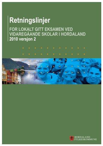 Til retningslinjene for lokalt gitt eksamen 2010 - Hordaland ...