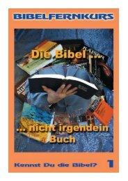 1. Die Bibel – nicht irgendein Buch