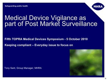 Vigilance, Device Bulletins and Post Market Surveillance ... - TOPRA